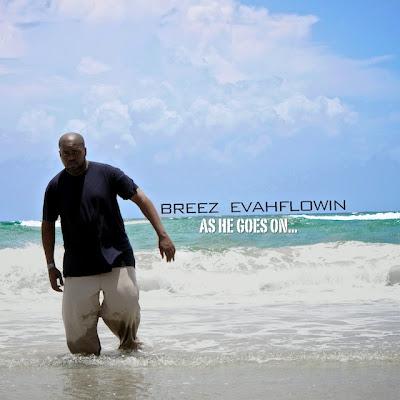 Breez Evahflowin' – As He Goes On… (CD) (2010) (320 kbps)