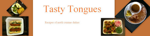 Tasty Tongues - food blog of easy recipes, marathi food, indian cooking, desserts,