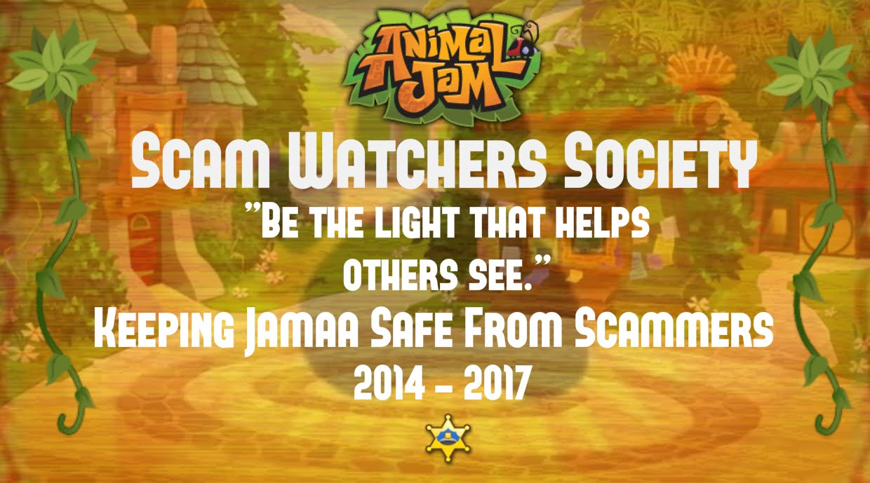 Animal Jam Scam Watchers Society
