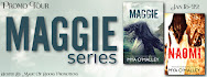 Maggie Series