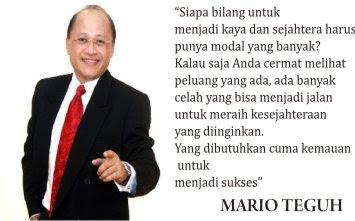 Kata Bijak Tentang Sukses, Motivator Indonesia Mario Teguh, Mario Teguh Kata Bijak, Gambar Mario Teguh, Gambar Kata Bijak Tentang Sukses Mario Teguh