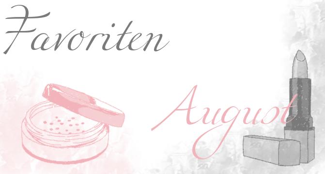 August Favoriten