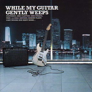 While my guitar gently weeps chords | Guitar Chords & Tab