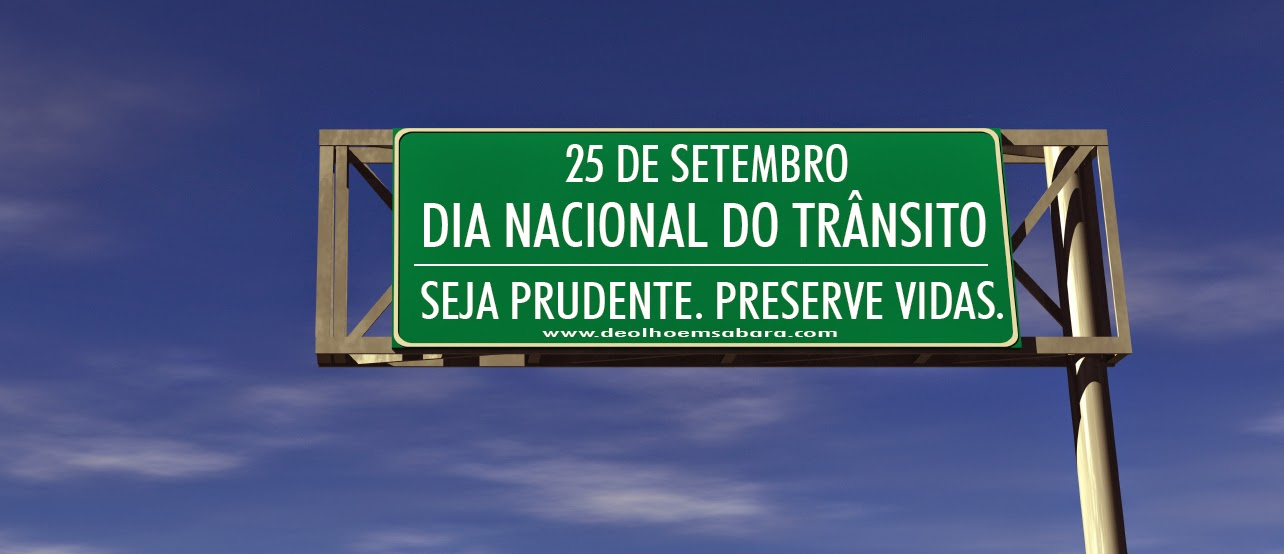 Dia Nacional do Transito - 25 de setembro