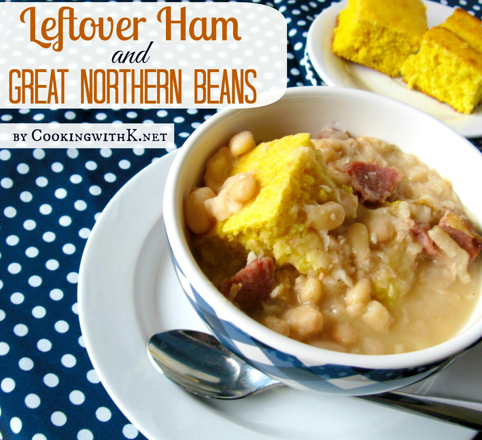 Leftover Ham and Great Northern Beans