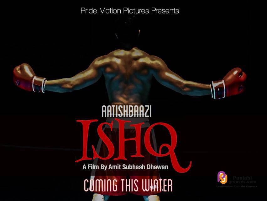 Aatishbazi Ishq (2016) Full Punjabi Movie Download DVDRip 300MB