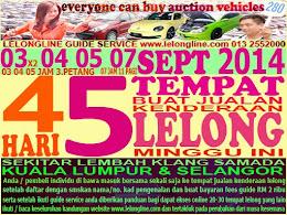 5 LELONGAN 3 4 5 7 SEPTEMBER 2014 -JUALAN KENDERAAN LELONG SEKITAR L/KLANG  -K.LUMPUR / SELANGOR