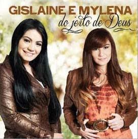 Gislaine e Mylena - Do Jeito de Deus