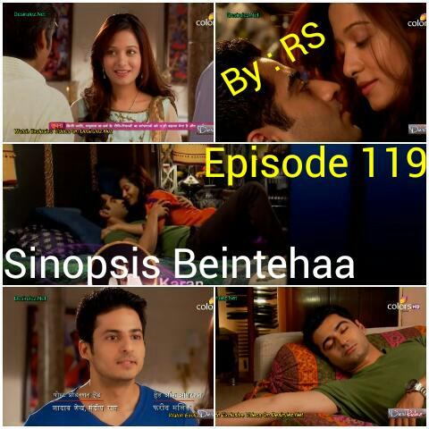 Sinopsis Beintehaa Episode 119