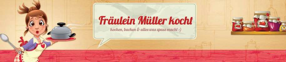 Fräulein Müller kocht