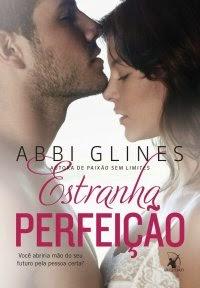 www.leituranossa.com.br/2014/07/estranha-perfeicao-abbi-glines-arqueiro.html
