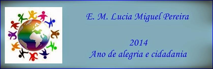 Escola Municipal Lucia Miguel Pereira