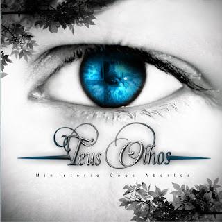 Ministério Céus Abertos - Teus Olhos  - 2010