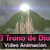 El Trono de Dios - Vídeo Animación