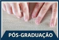 Pós-Graduação em Educação Inclusiva com Ênfase em Deficiência Visual