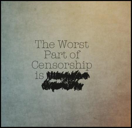Lo malo de la censura es...