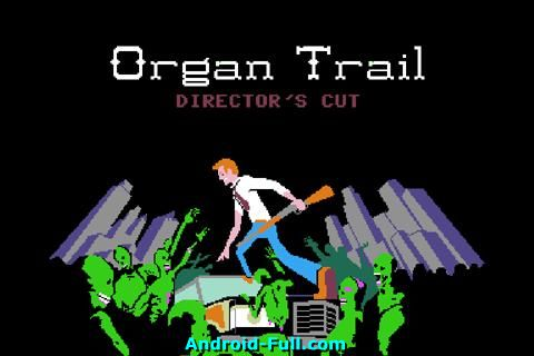 Organ Trail Directors Cut apk