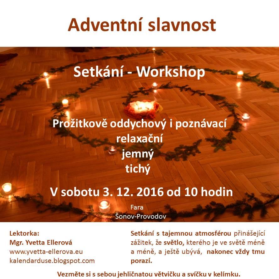 Workshop: Se-tkání v Šonově - Adventní slavnost