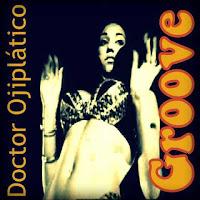 Blue Note. Groove. Doctor Ojiplatico. Spotify Playlist