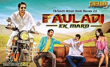 Fauladi Ek Mard 2018 Hindi Dubbed 300MB WEBRip 480p