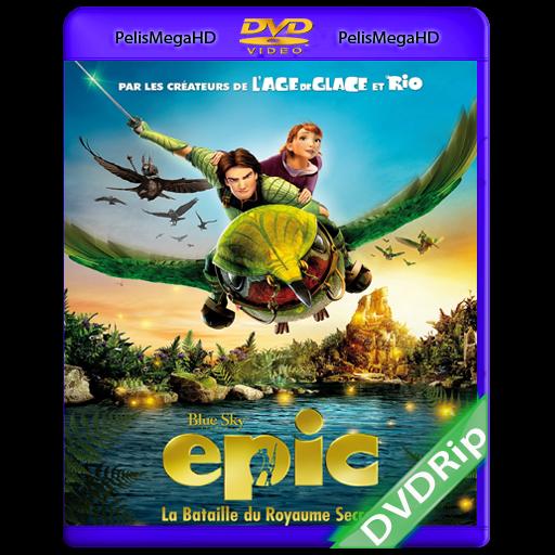 EPIC: EL REINO SECRETO (2013) DVDRIP ESPAÑOL LATINO
