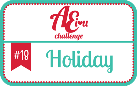 http://aeiheartuchallenge.blogspot.com.au/2014/11/aeiu-challenge-18holiday.html