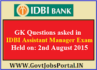 GK QUESTIONS OF IDBI ASSISTANT EXAM 2015