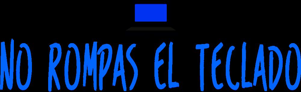 No rompas el teclado