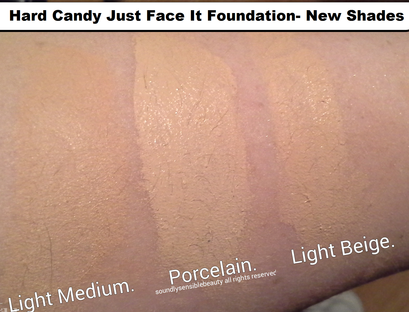 Hard Candy Just Face It Foundation 4-in-1, Review & Swatches of New Shades Light/Medium, Porcelain & Light Beige