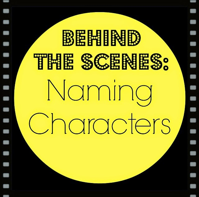 Behind the Scenes: Naming Characters