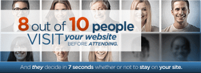 8 out of 10 people visit your website before attending. They decide in 7 seconds whether or not to stay on your site.