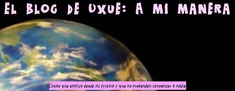 El blog de Uxue: A mi manera