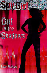 Spy Girl:Out of the Shadows  (Available on Amazon - click cover)