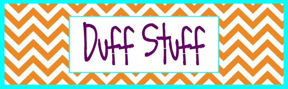Duff Stuff