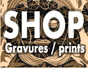 SHOP GRAVURES / PRINTS
