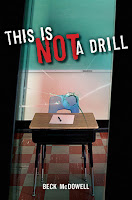 book cover of This Is Not A Drill by Beck McDowell