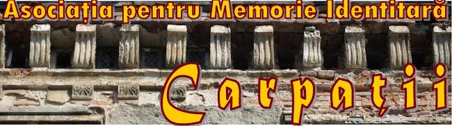 ASOCIAŢIA PENTRU MEMORIE IDENTITARĂ CARPAŢII