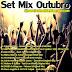 Set Mix Outubro 2014 - Dj Marcio Almeida