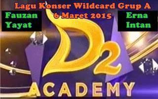 Download lagu konser wildcard D'Academy 2 Grup A 6 Maret 2015