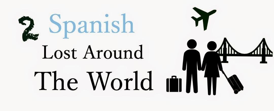 Two Spanish lost around the World