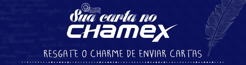 """Ação promocional Chamex - 'SUA CARTA NO CHAMEX"""""""