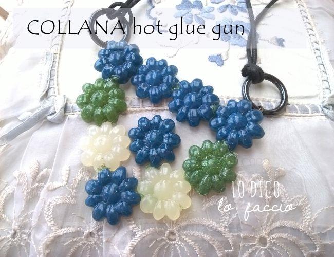 Come creare una collana con la colla a caldo lo dico lo - Costo colla per piastrelle ...