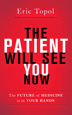 The Patient Will See You Now: The Future of Medicine is in Your Hands - Free Ebook Download