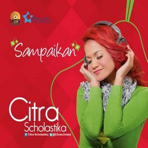 Lagu Terbaru Citra Scholastika - Sampaikan