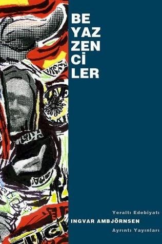 https://www.goodreads.com/book/show/12163998-beyaz-zenciler