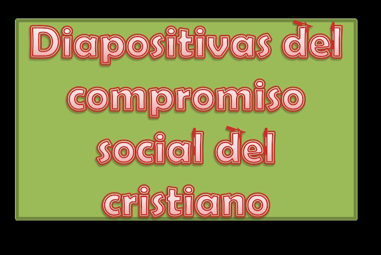 EL COMPROMISO SOCIAL DL CRISTIANO