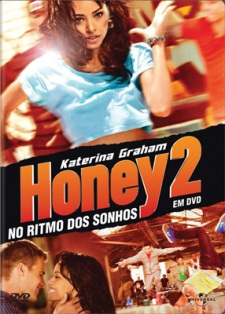 Honey 2: No Ritmo Dos Sonhos   Dublado Download