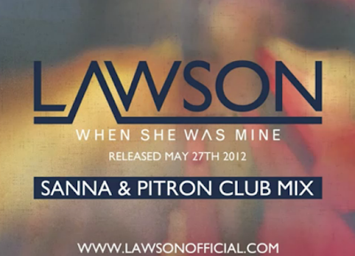 When She Was Mine Sanna & Pitron Club Mix) [Lawson]