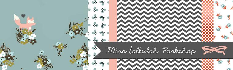 Miss Tallulah Porkchop