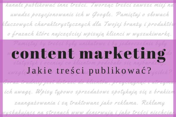 Content marketing - jakie treści publikować - Craft Point Social.